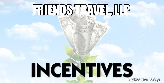 Incentives friends-travel-llp
